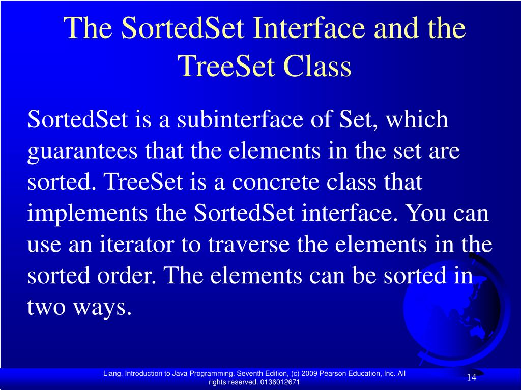 The SortedSet Interface and the TreeSet Class