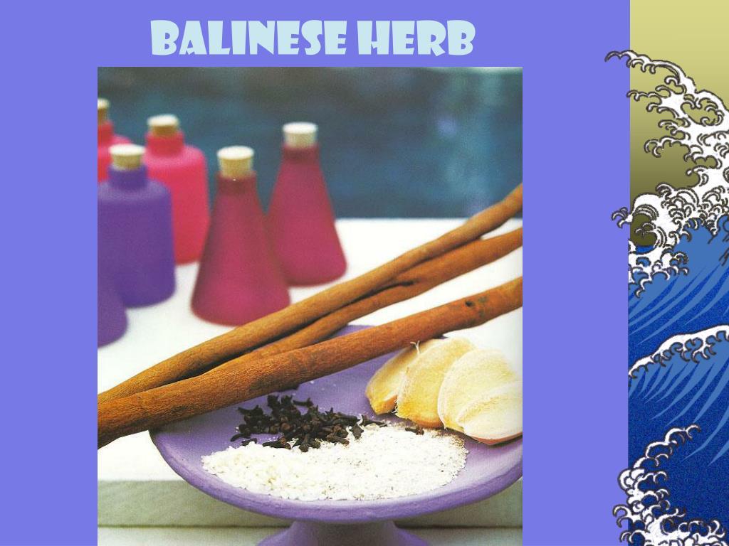 Balinese HERB