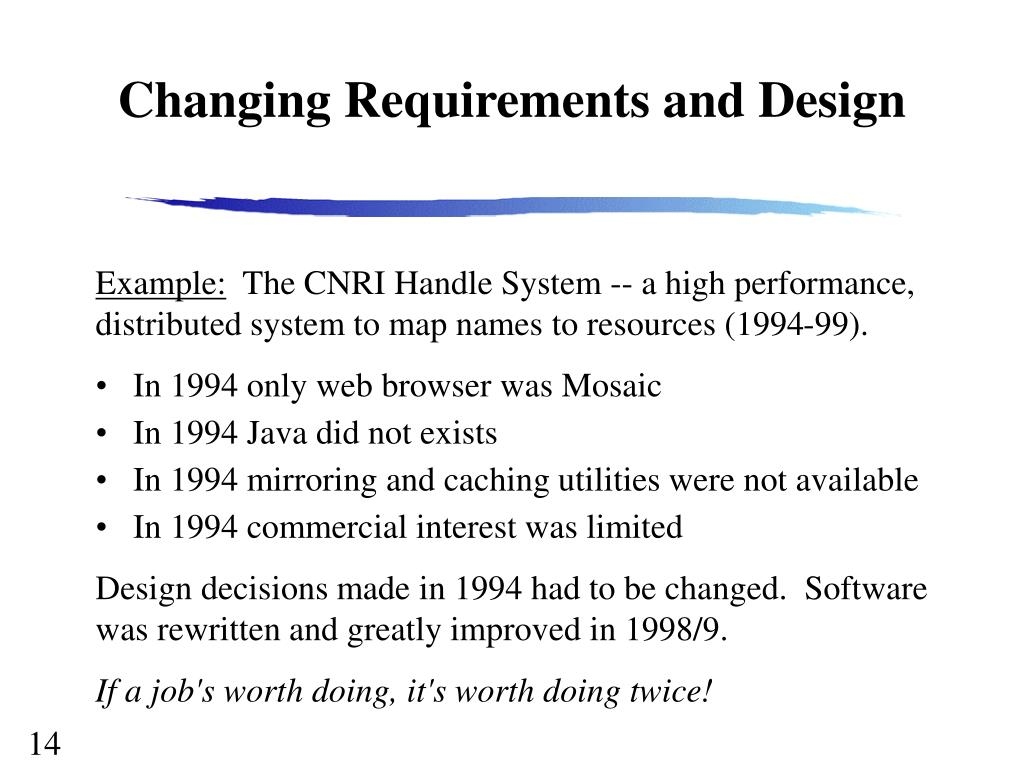 Changing Requirements and Design