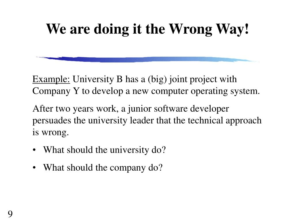 We are doing it the Wrong Way!