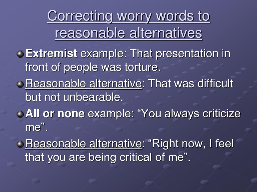 Correcting worry words to reasonable alternatives