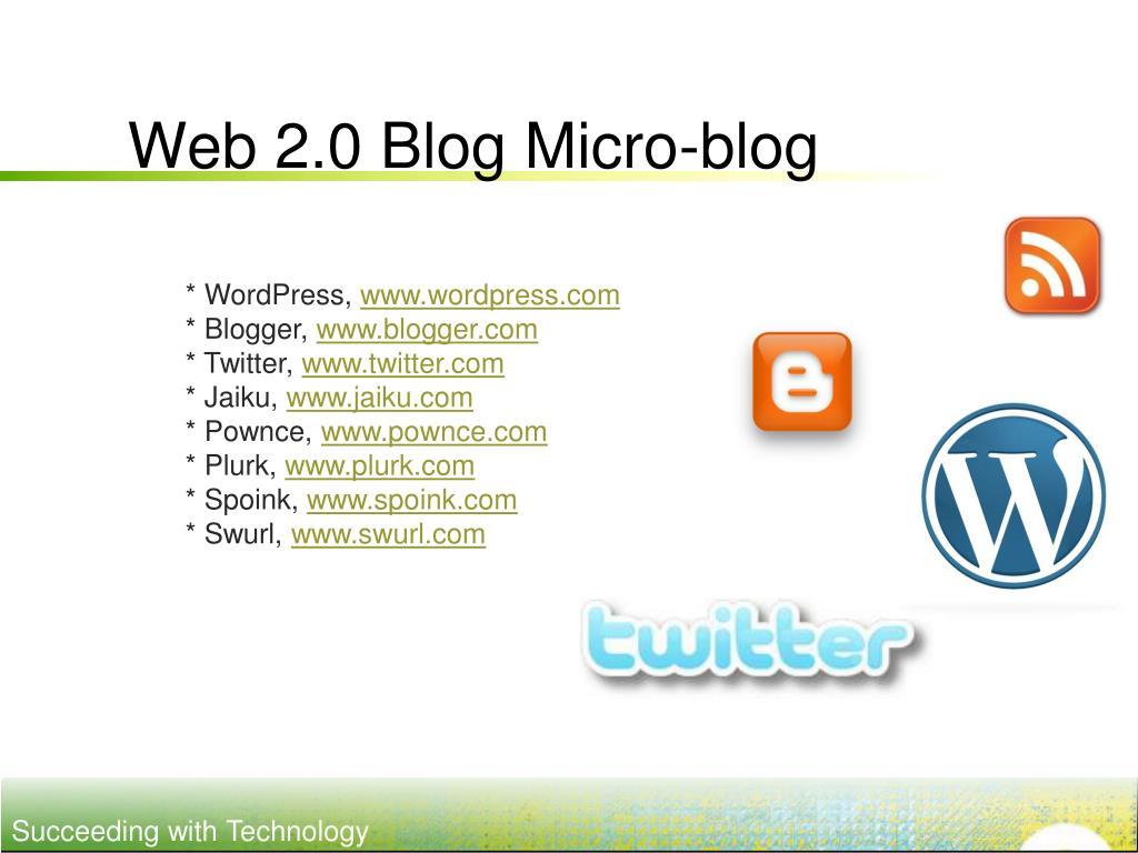 Web 2.0 Blog Micro-blog