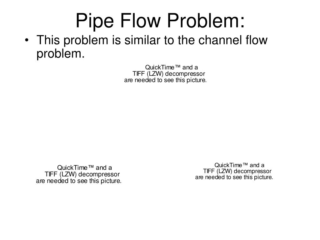 Pipe Flow Problem: