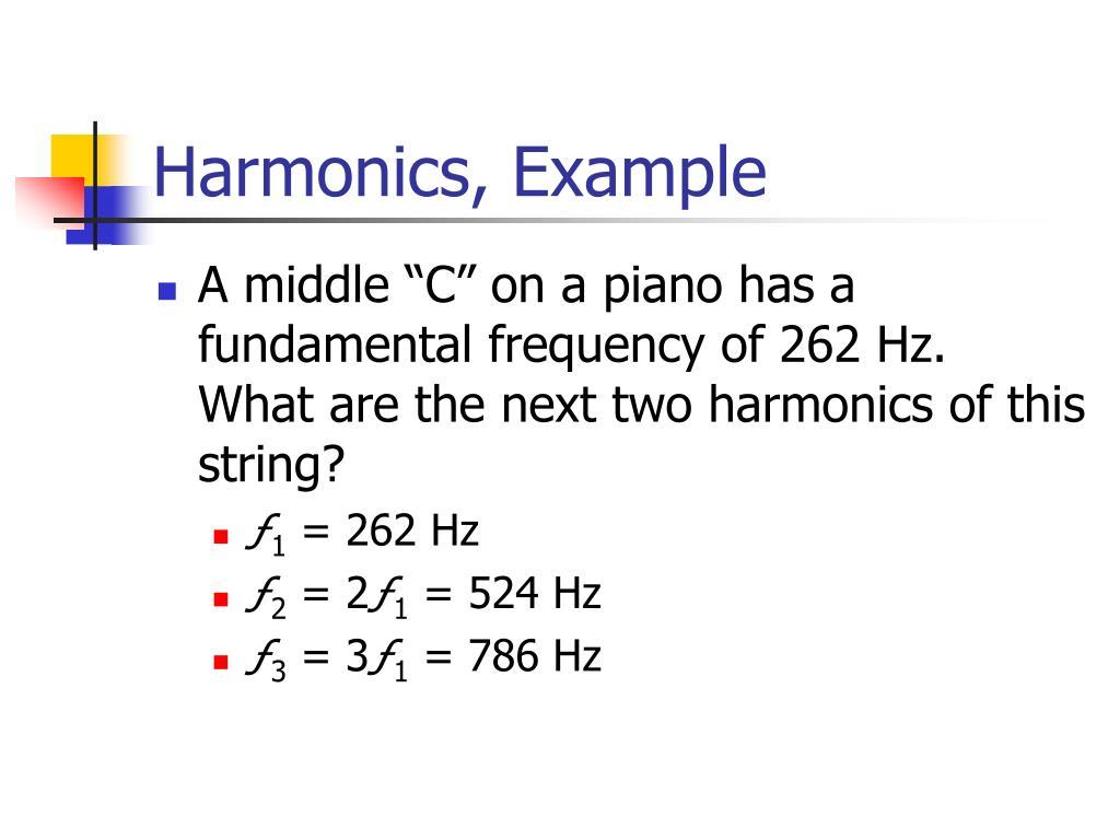 Harmonics, Example