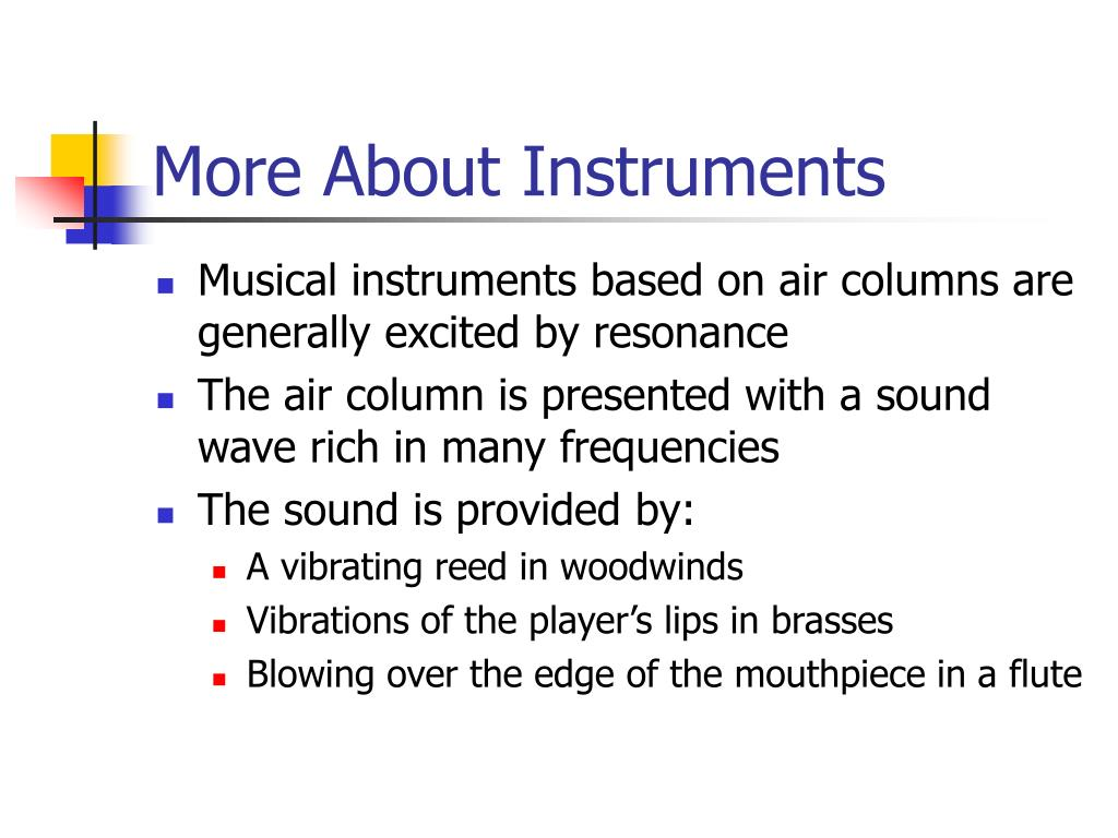 More About Instruments
