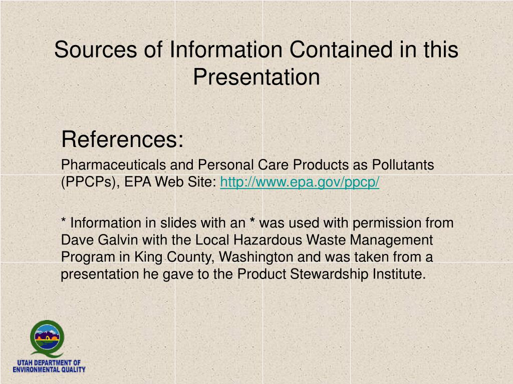 Sources of Information Contained in this Presentation