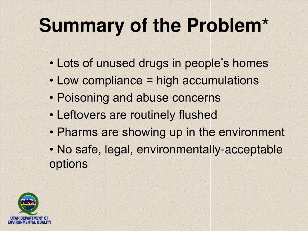 Summary of the Problem*
