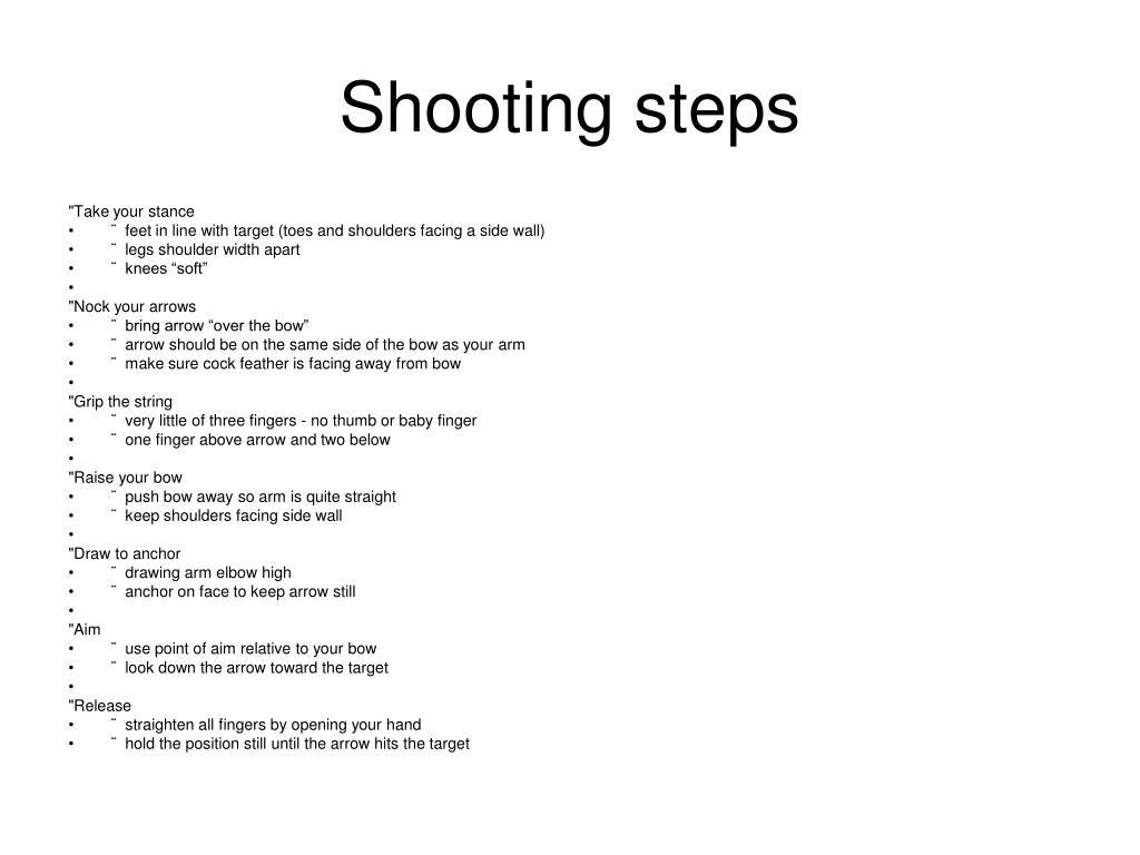 Shooting steps