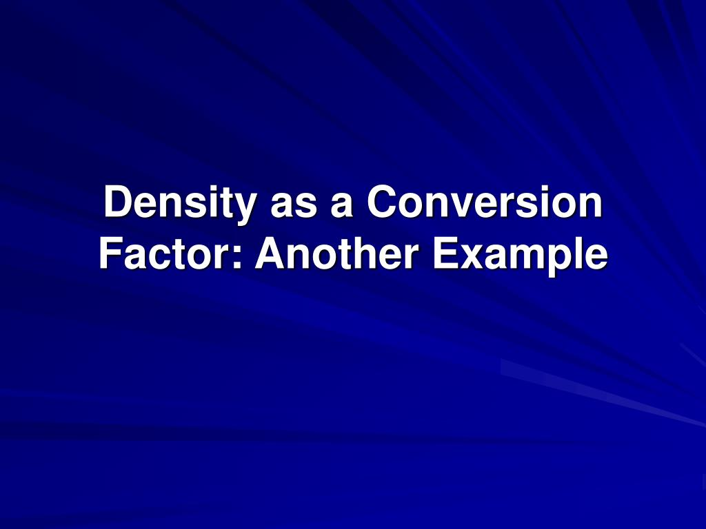 Density as a Conversion Factor: Another Example