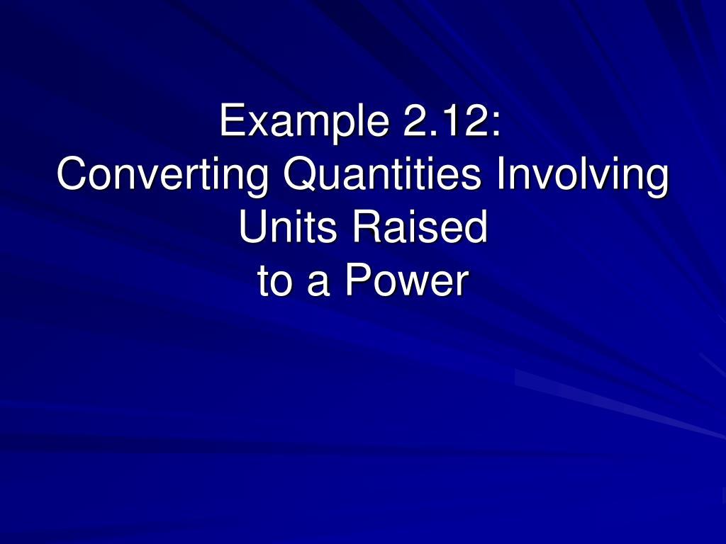 Example 2.12: