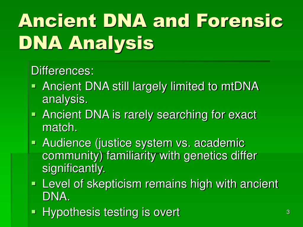 Ancient DNA and Forensic DNA Analysis