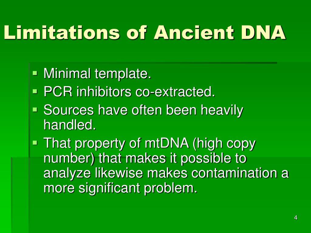 Limitations of Ancient DNA