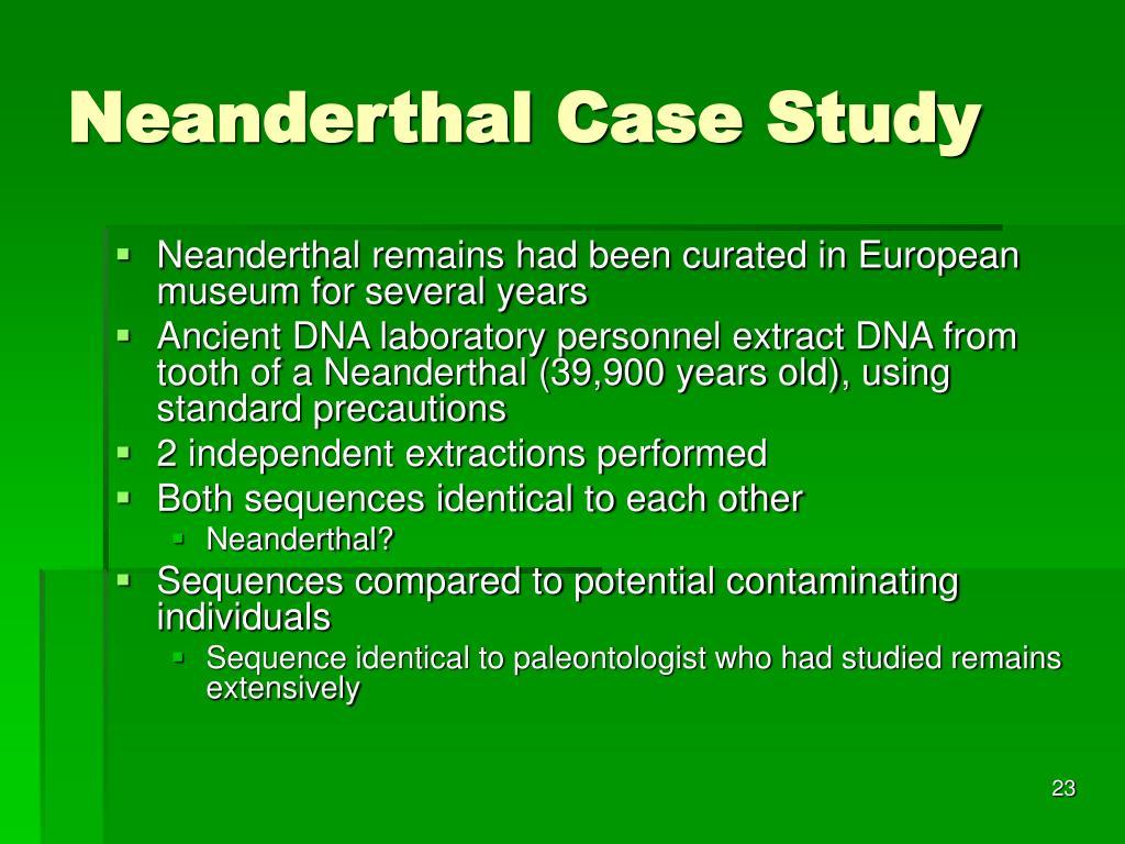 Neanderthal Case Study