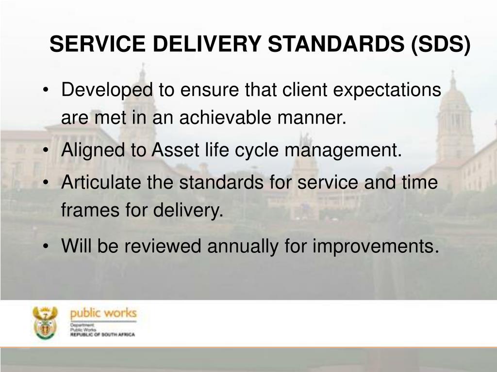 SERVICE DELIVERY STANDARDS (SDS)