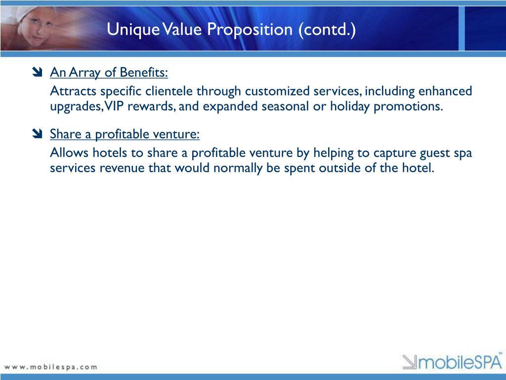 Unique Value Proposition (contd.)