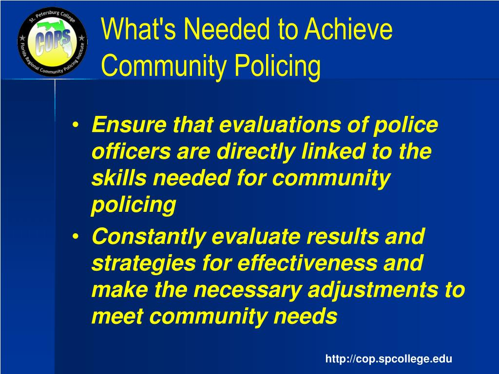 community oriented policing strategies Community policing strategies syllabus police 907-500 fall 2015 wednesday 12 provide examples of community-oriented policing in your community or a neighboring.
