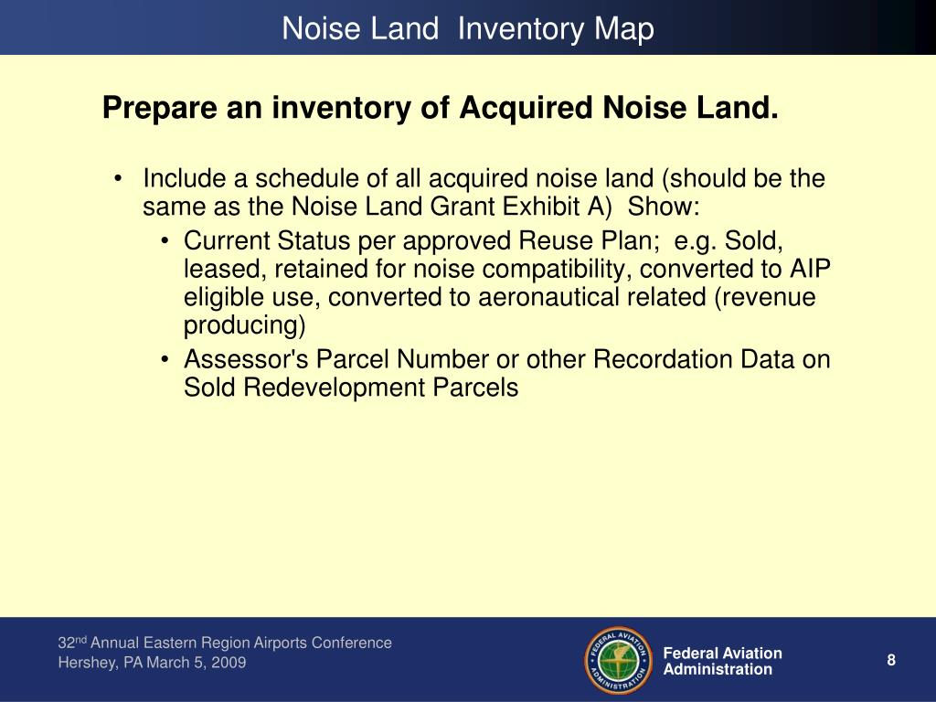 Prepare an inventory of Acquired Noise Land.