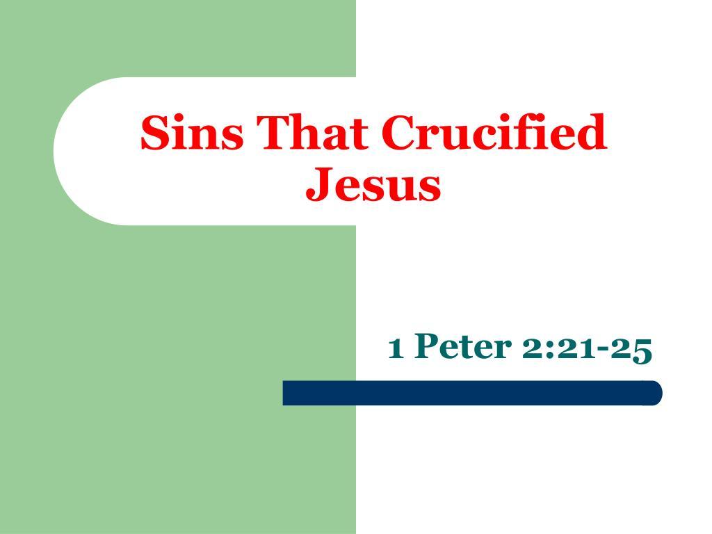 Sins That Crucified Jesus