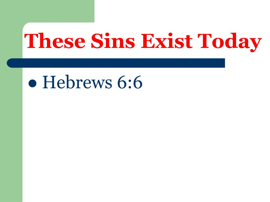 These Sins Exist Today