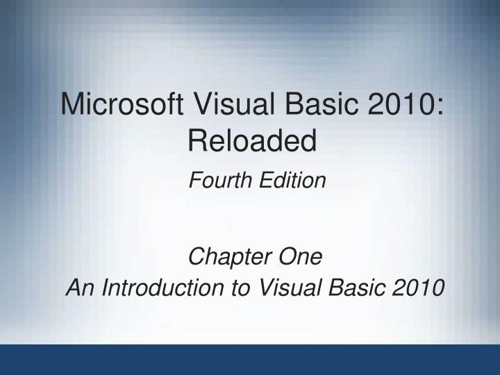 Microsoft visual basic 2010 reloaded fourth edition l.jpg