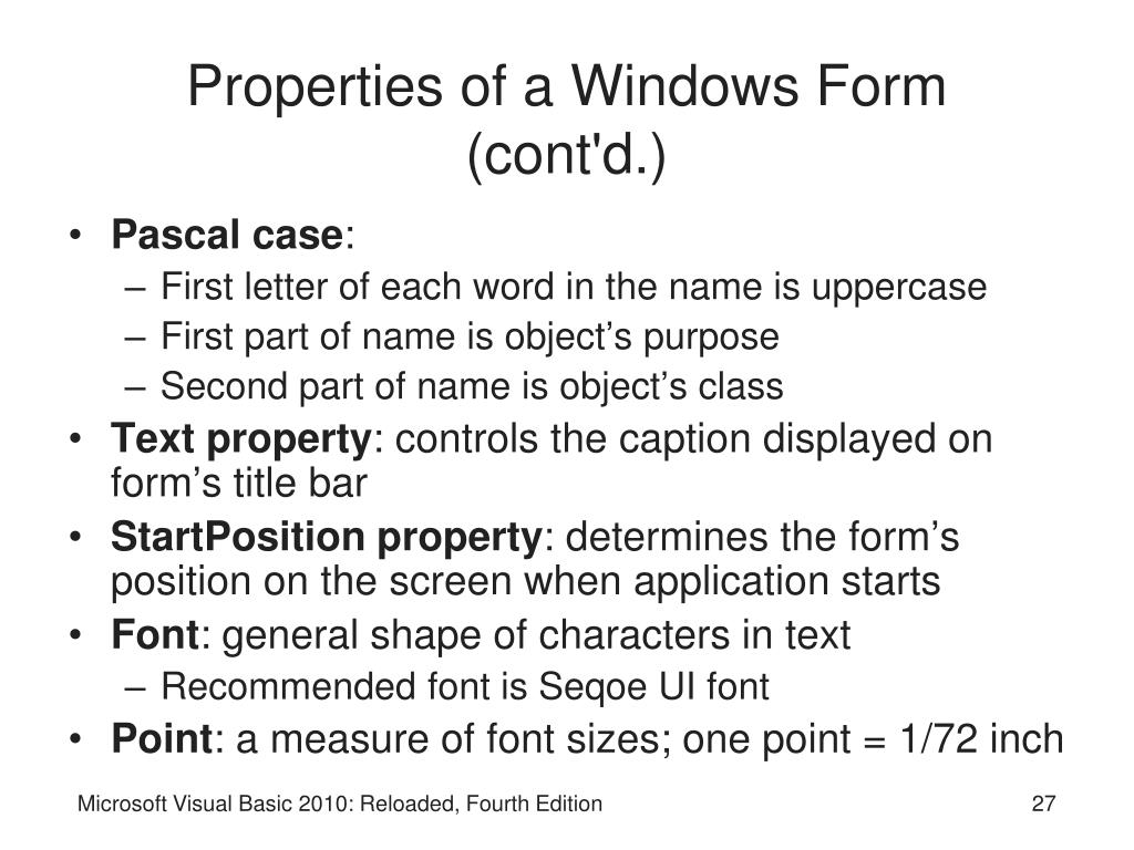 Properties of a Windows Form (cont'd.)
