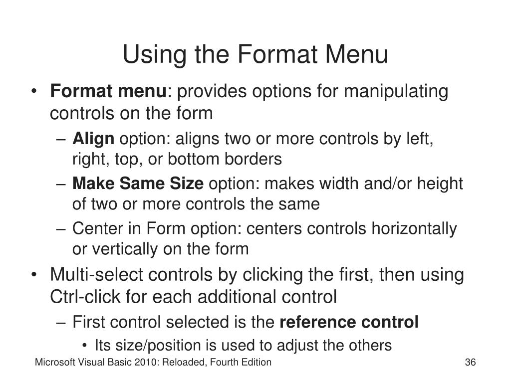 Using the Format Menu