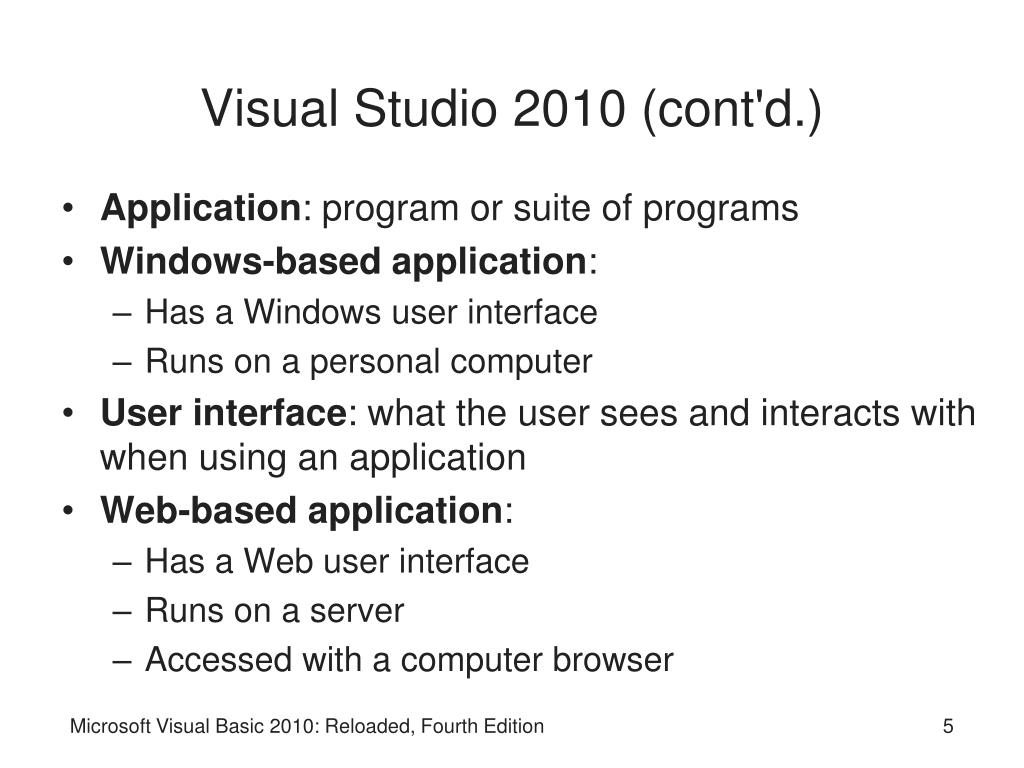 Visual Studio 2010 (cont'd.)