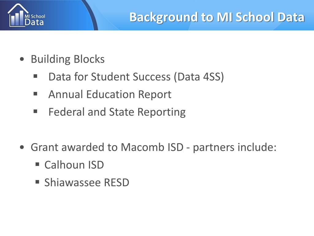 Background to MI School Data