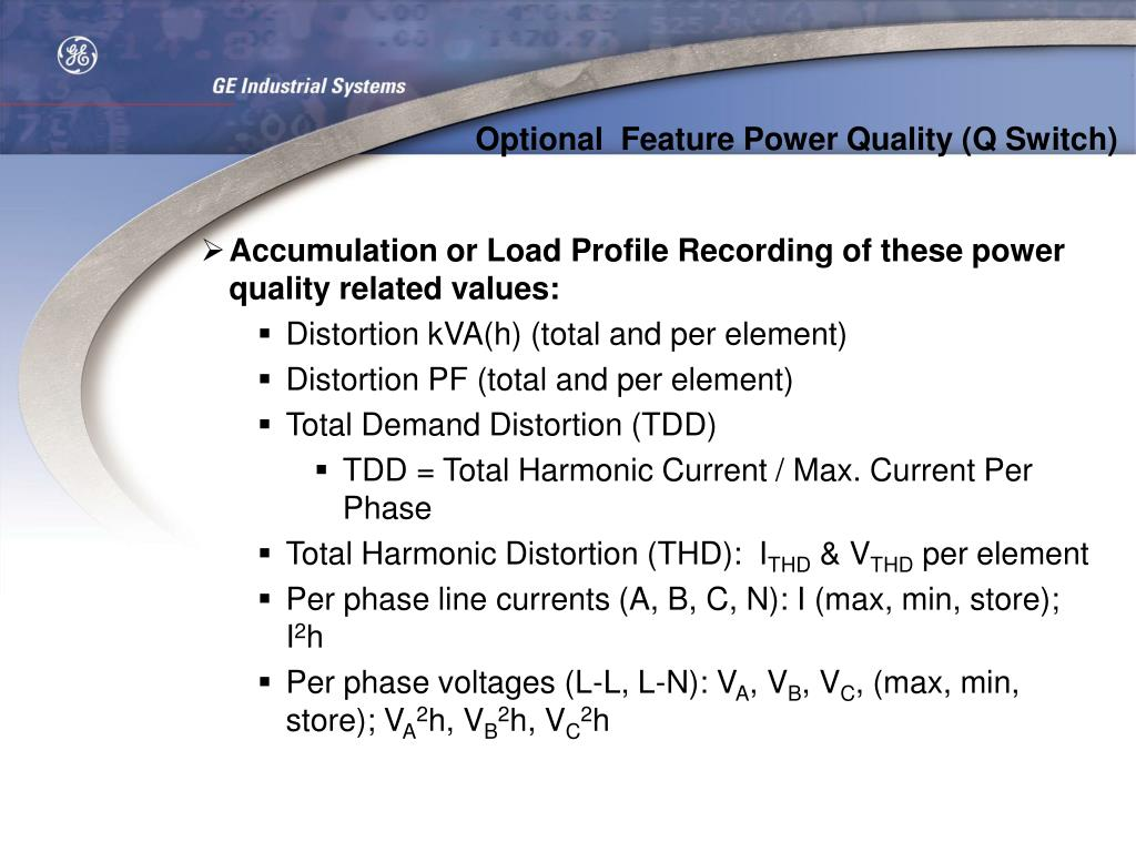 Optional  Feature Power Quality (Q Switch)