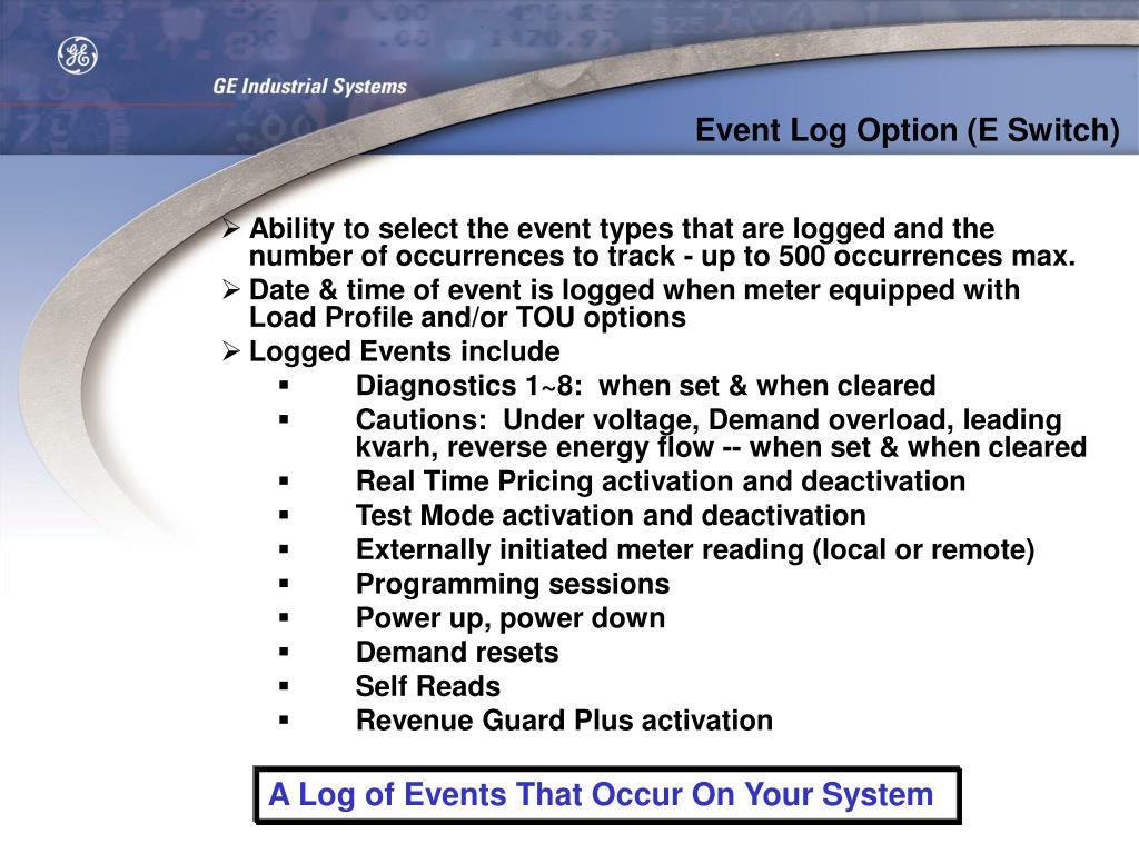 Event Log Option (E Switch)