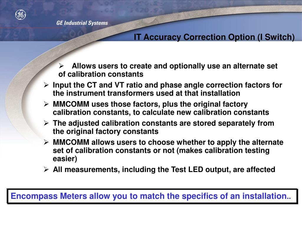 IT Accuracy Correction Option (I Switch)