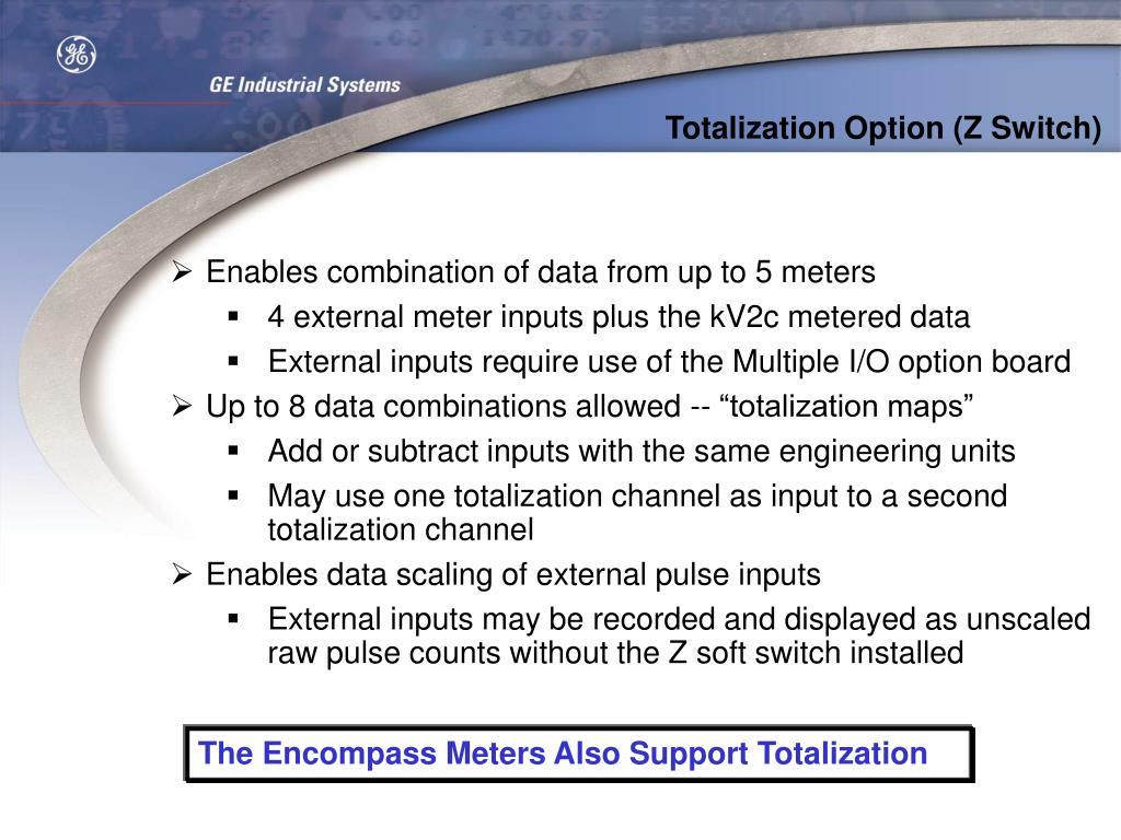 Totalization Option (Z Switch)