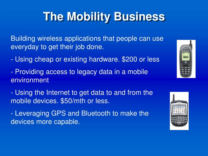 The mobility business