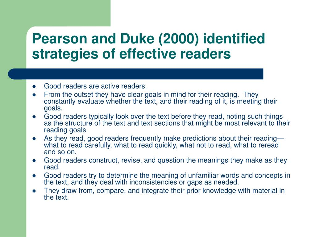 Pearson and Duke (2000) identified strategies of effective readers