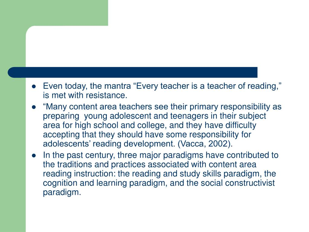 "Even today, the mantra ""Every teacher is a teacher of reading,"" is met with resistance."