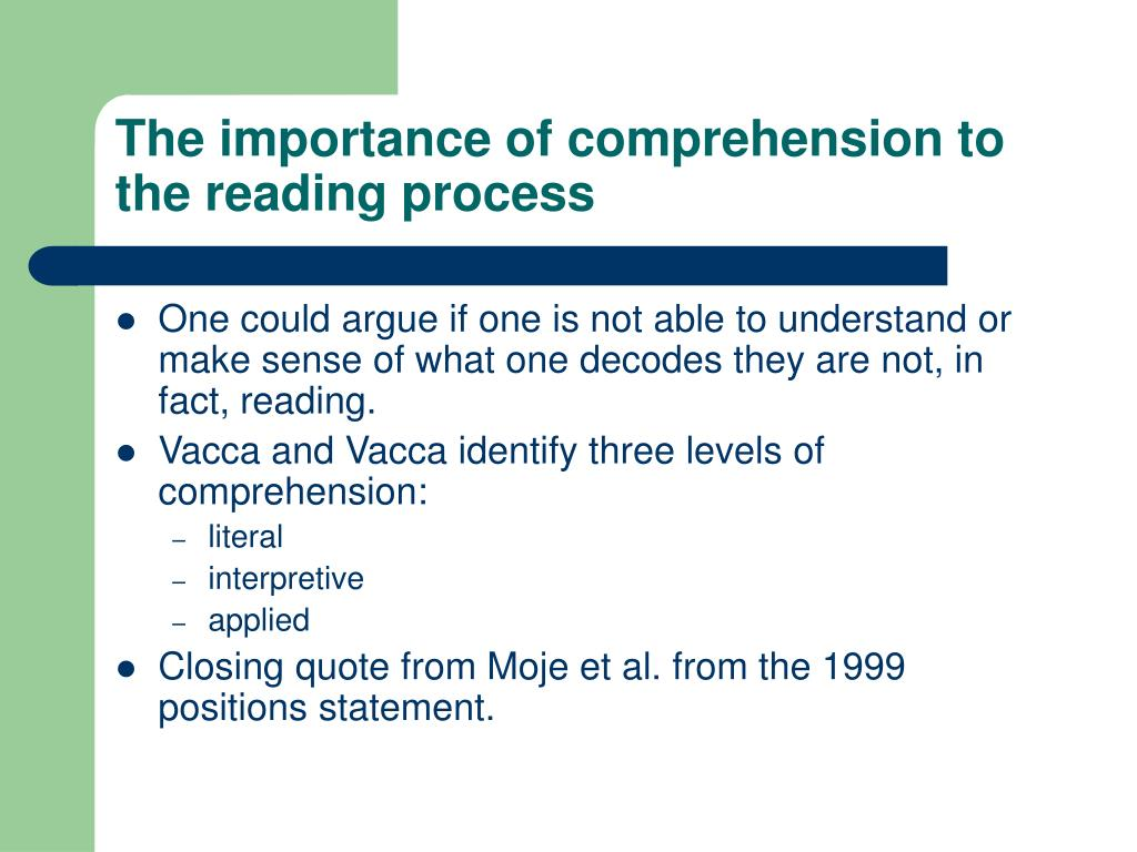 The importance of comprehension to the reading process