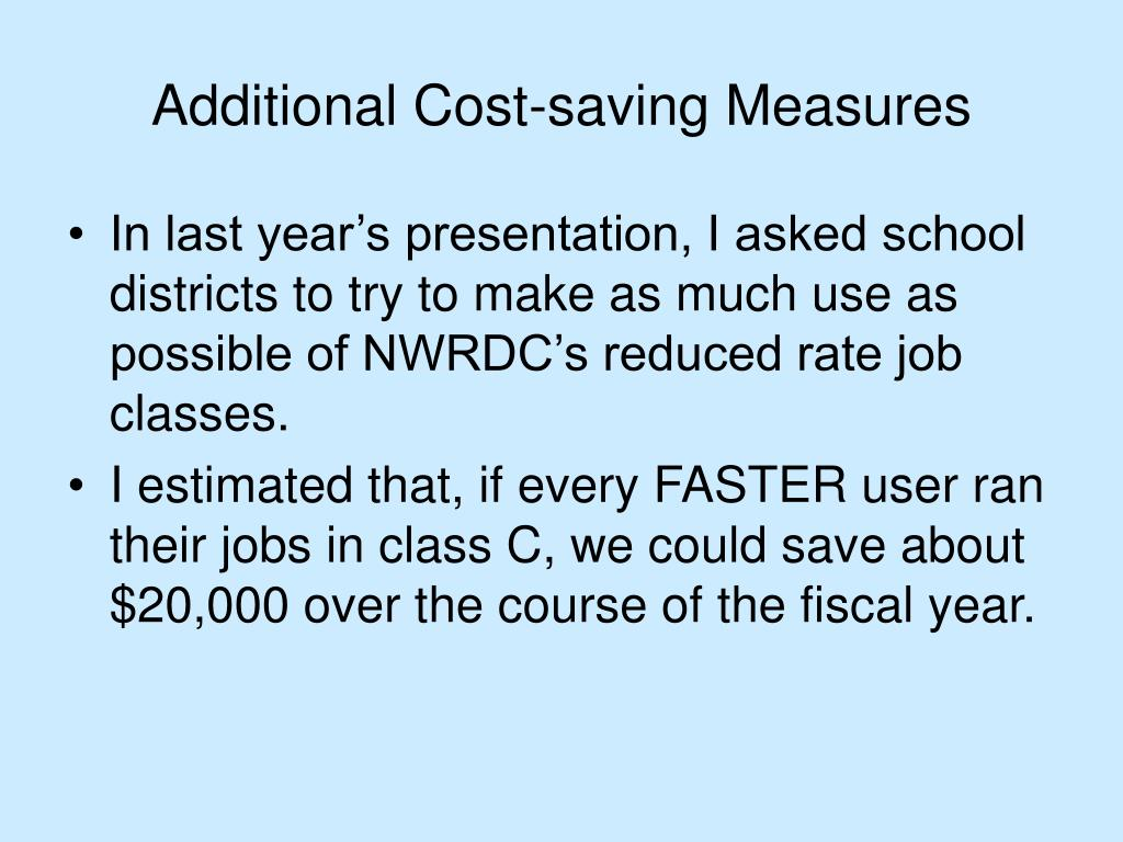 Additional Cost-saving Measures