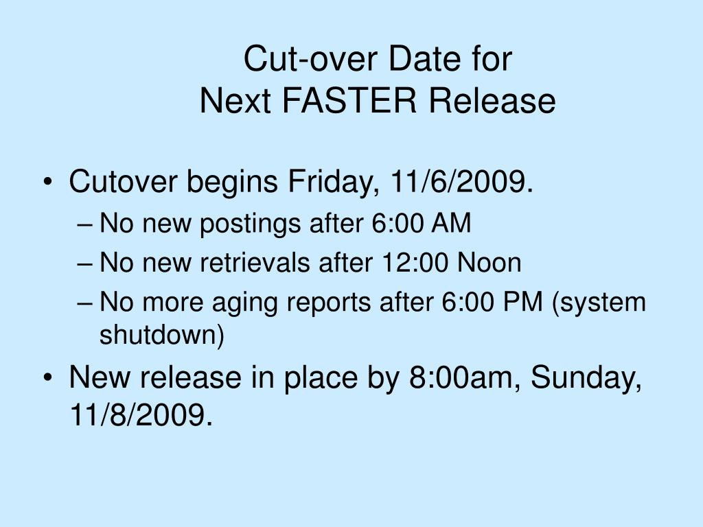 Cut-over Date for