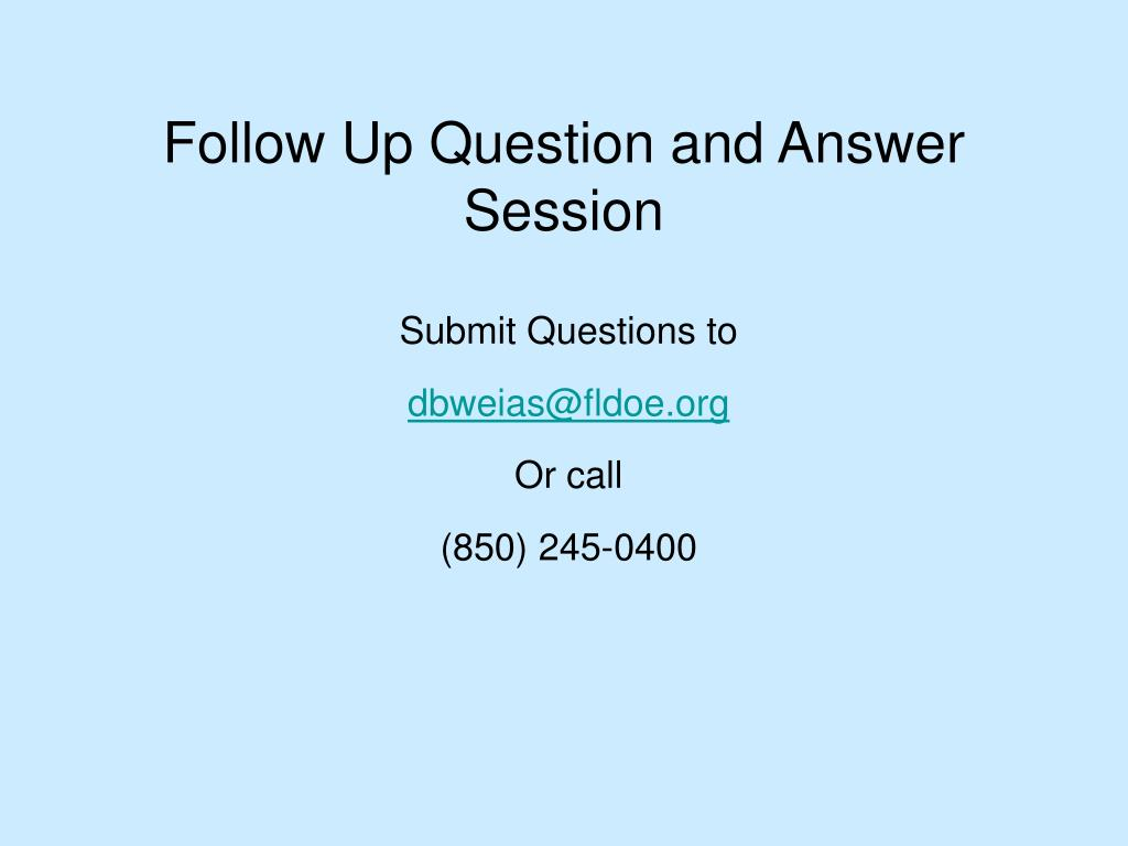 Follow Up Question and Answer Session