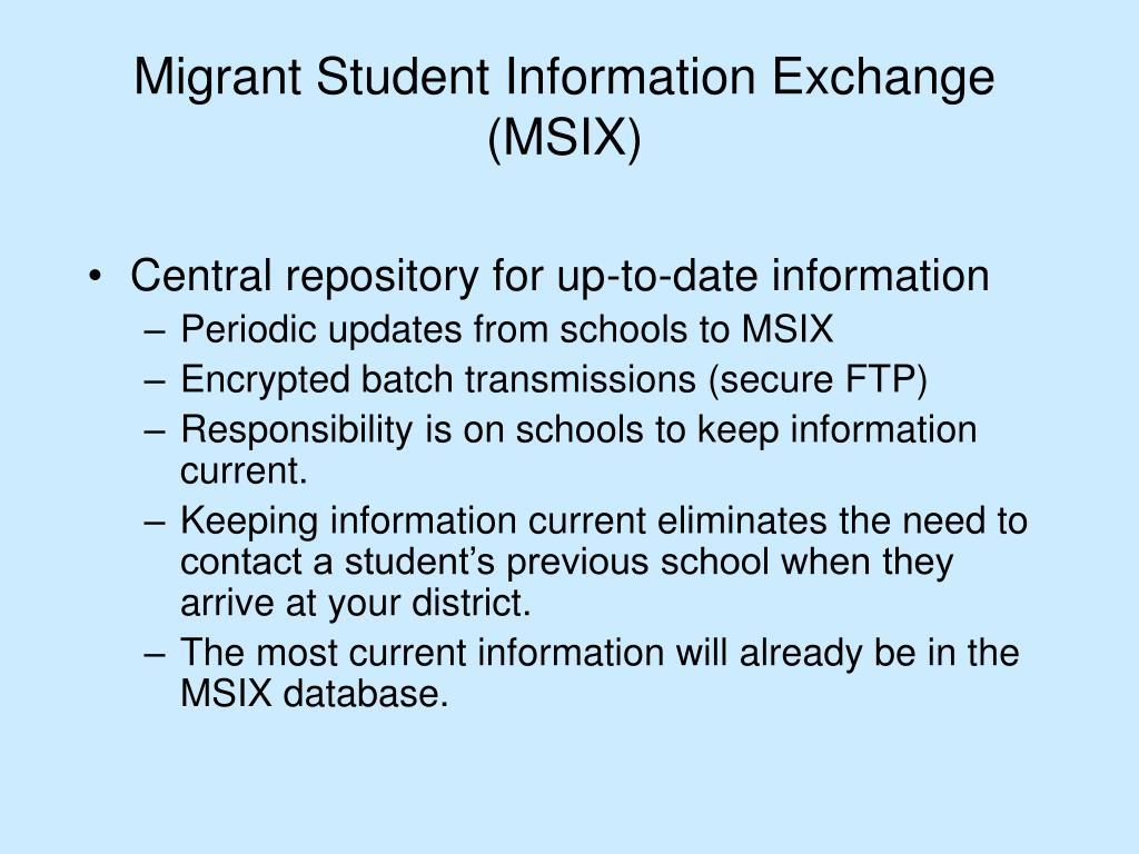 Migrant Student Information Exchange (MSIX)