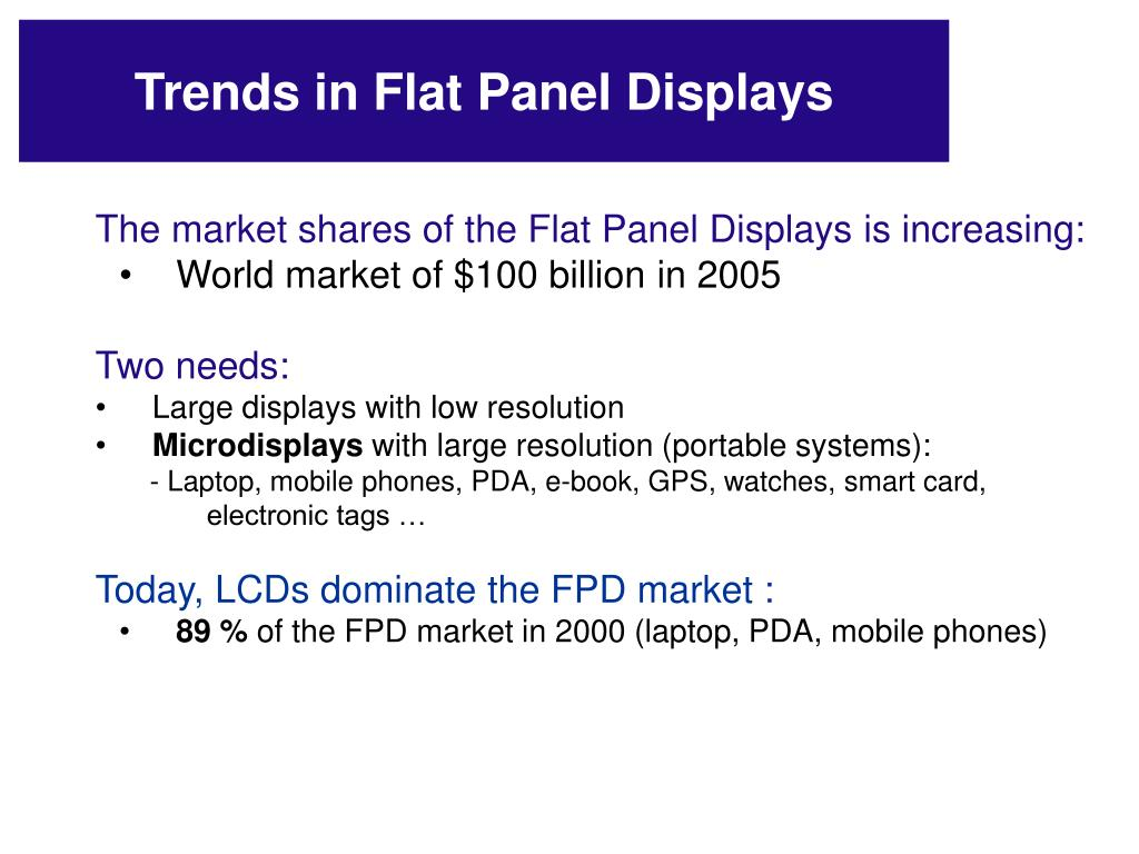 Trends in Flat Panel Displays