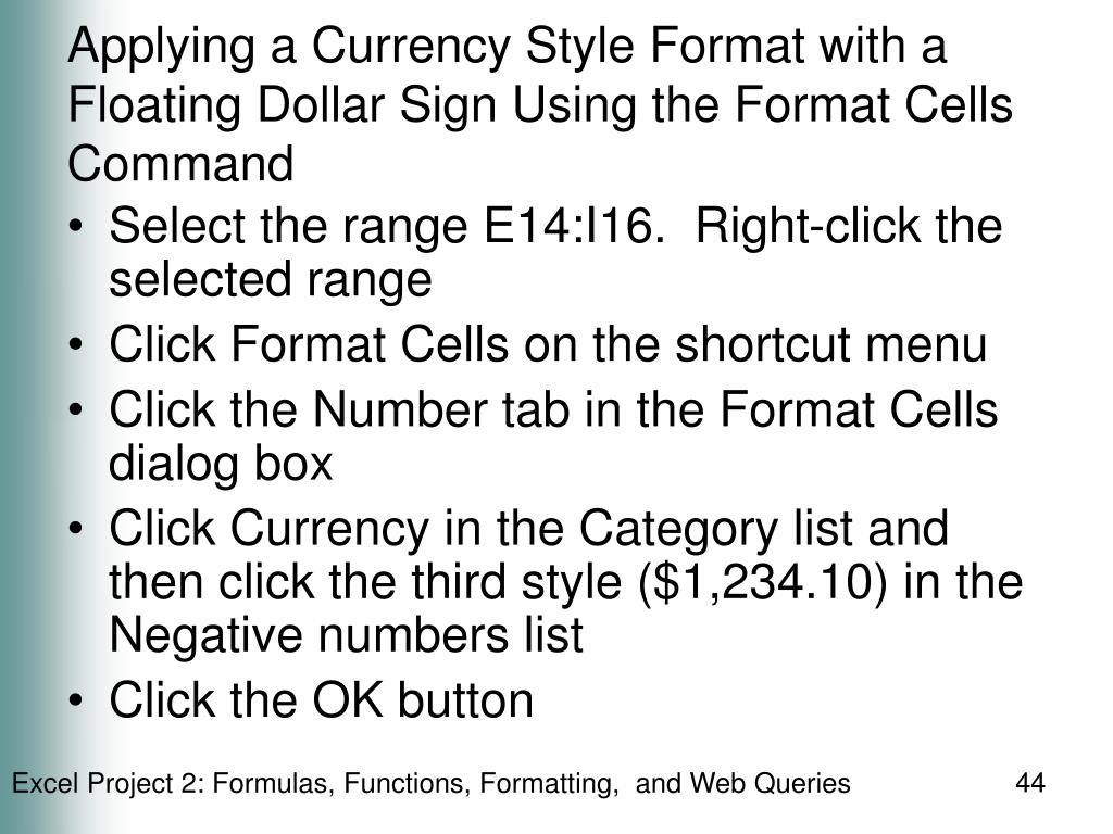 Applying a Currency Style Format with a Floating Dollar Sign Using the Format Cells Command