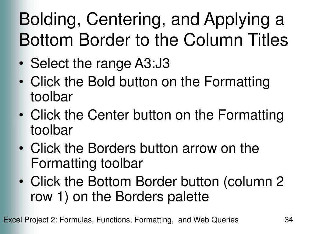 Bolding, Centering, and Applying a Bottom Border to the Column Titles