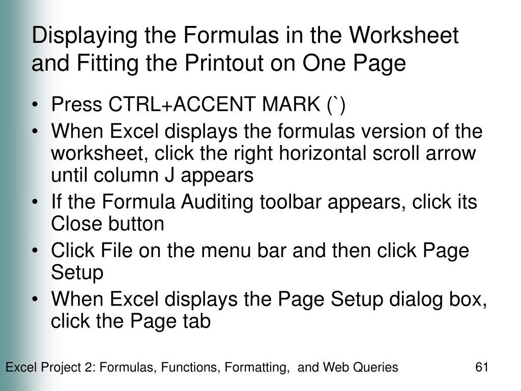 Displaying the Formulas in the Worksheet and Fitting the Printout on One Page