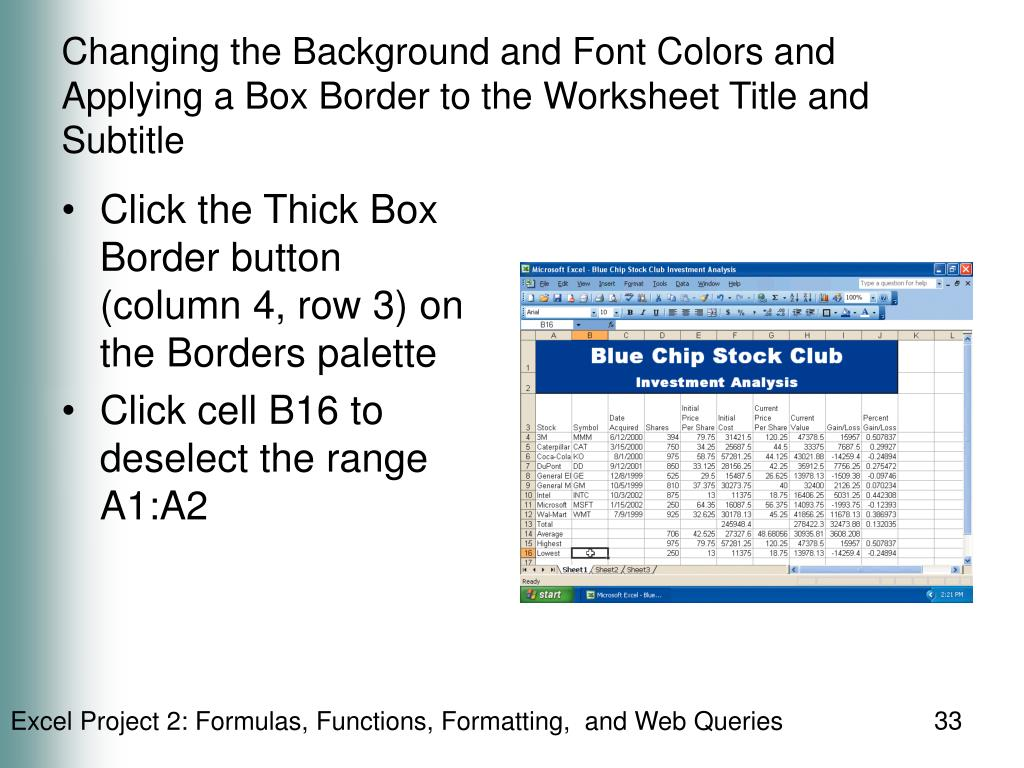 Changing the Background and Font Colors and Applying a Box Border to the Worksheet Title and Subtitle