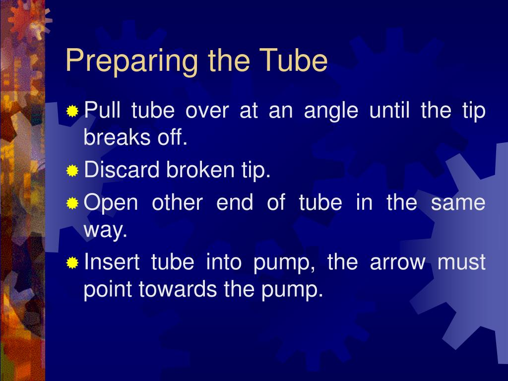 Preparing the Tube