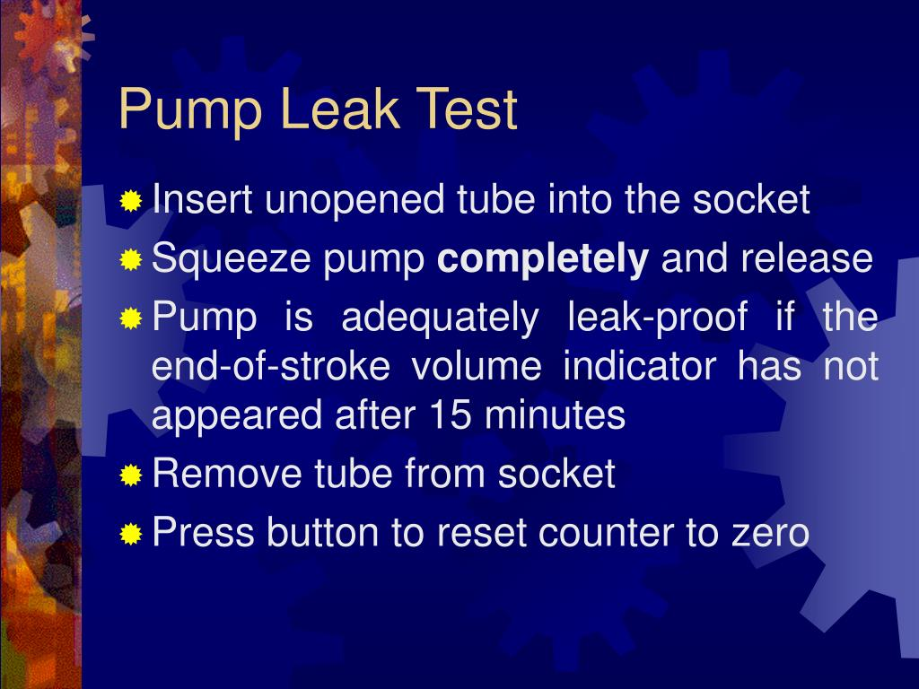 Pump Leak Test