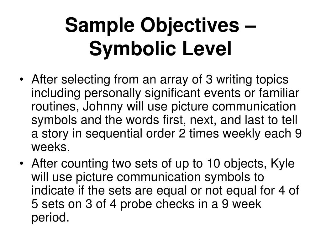 Sample Objectives –