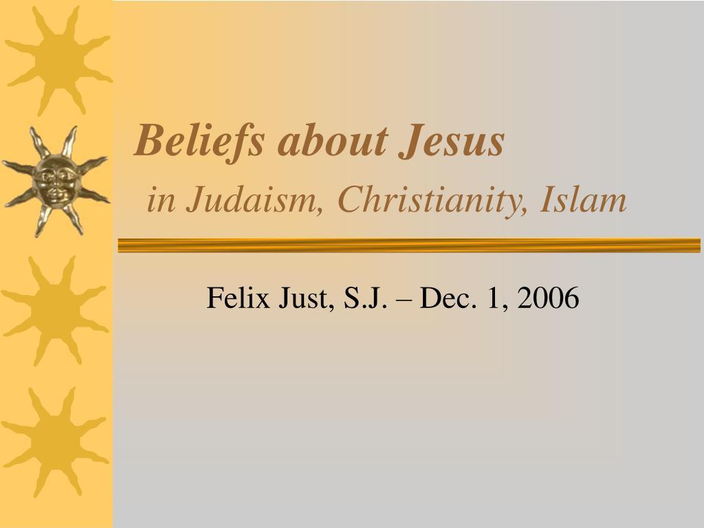 Beliefs about Jesus