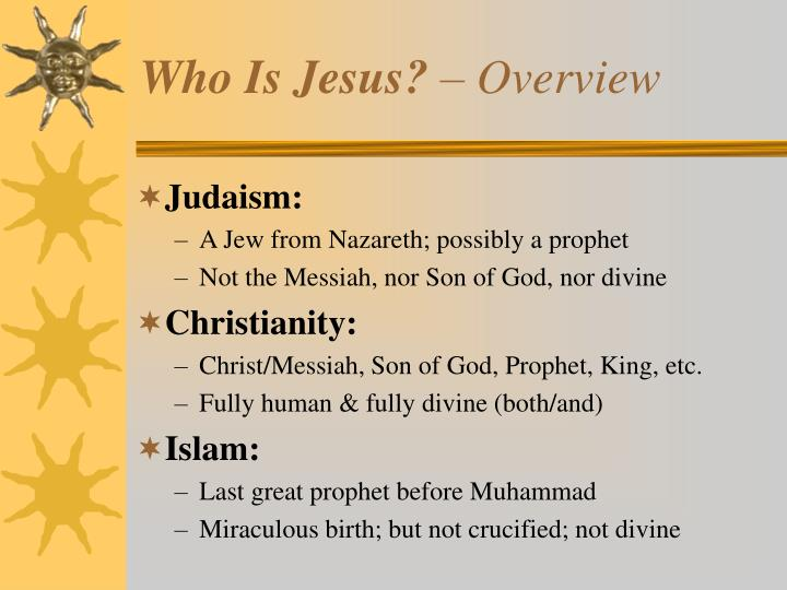 Who is jesus overview